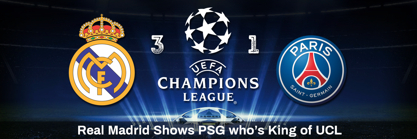 Real Madrid Shows PSG who's King of UCL