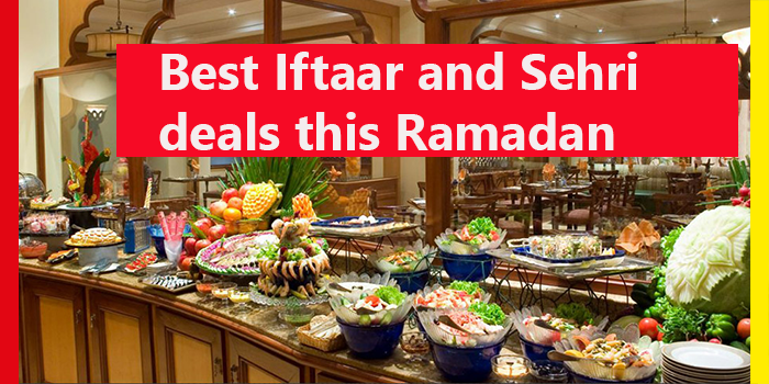 best iftaar and sehri deals