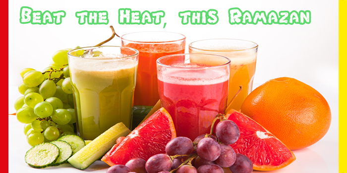 Beat the Heat, this Ramazan!