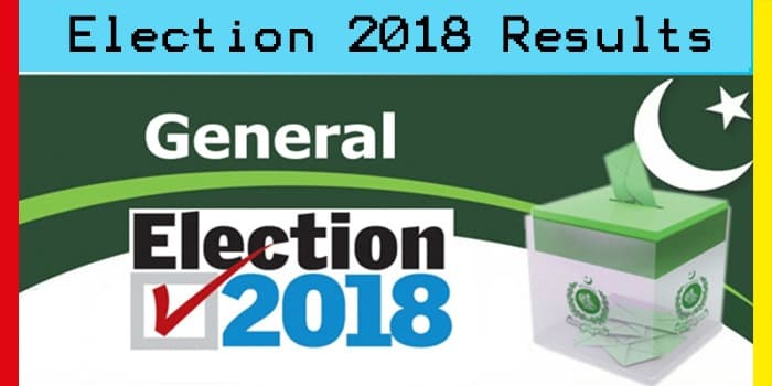 LIVE – Elections 2018 Pakistan ALL Results